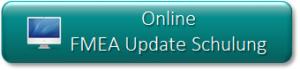 Button Online FMEA Update Schulung