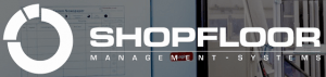 Shopfloor Management Systems 2