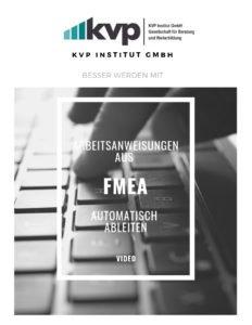 Arbeitsanweisungen aus FMEA Auotmatisch ableiten 3