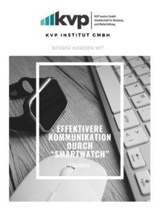 """Effektivere Kommunikation durch """"smartwatch"""" 3"""