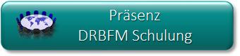 Button Präsenz DRBFM Schulung